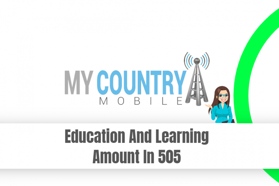 Education And Learning Amount In 505 - My Country Mobile